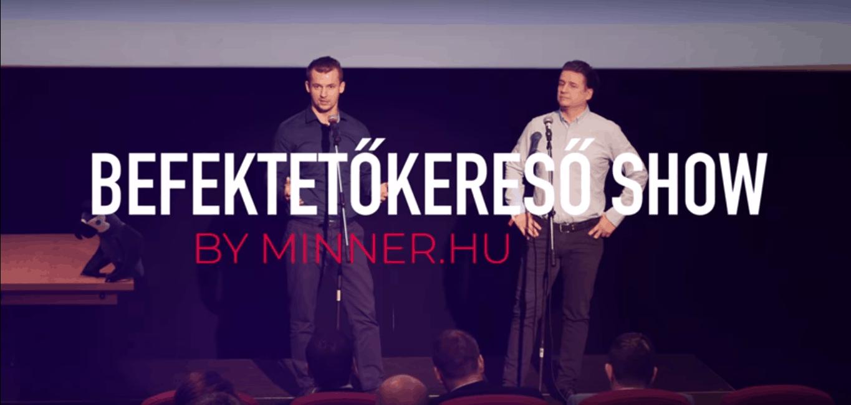 Befektetőkereső show by Minner S1E4